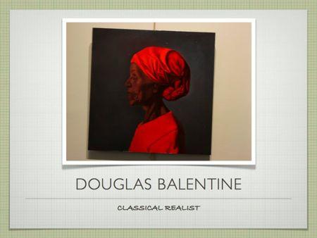 Douglas Balentine, artist Charleston Sc